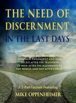 The Need of Discernment in the Last Days - DVD