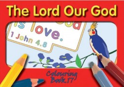 The Lord Our God - Coloring Book 17