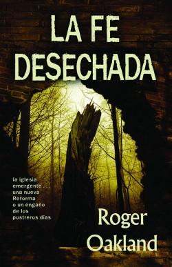La Fe Desechada (Faith Undone - Spanish) - SECONDS