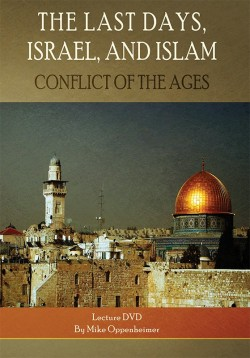 The Last Days, Israel, and Islam (Conflict of the Ages) - DVD