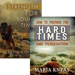 How to Prepare for Hard Times and Persecution/Strength for Tough Times