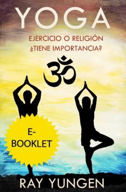 E-BOOKLET- Yoga Ejercicio O Religion Tiene Imporntancia