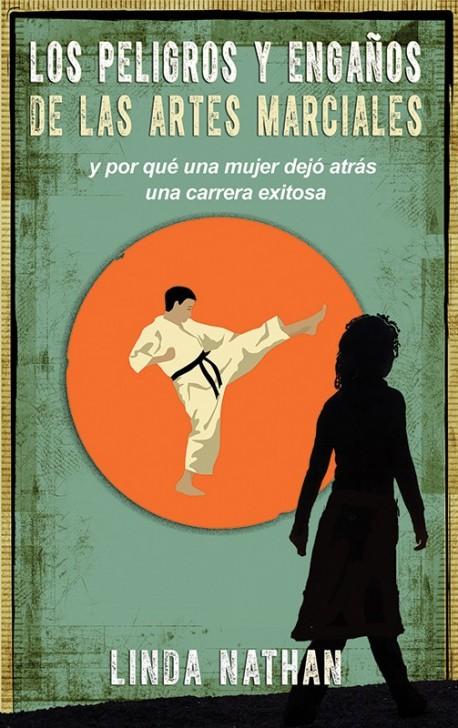 LIBRITO - Los peligros y enganos de las artes marciales